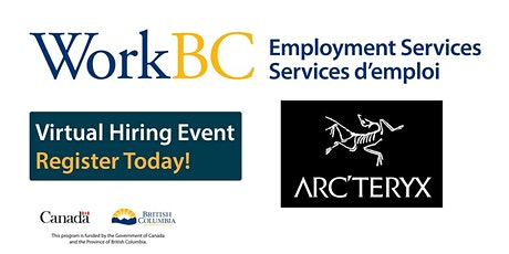 Arc'Teryx -  Virtual Hiring Event (VNE WorkBC) tickets