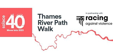 Racing Against Violence - Solace40 Thames River Path Challenge tickets