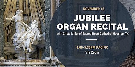 Jubilee Organ Recital tickets