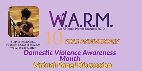 "WARM 10th Annual Domestic Violence Forum "" Self-Love Liberate"" tickets"