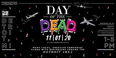 TREND45 Day of the Dead tickets