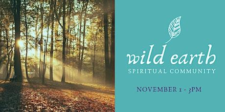 Wild Earth Spiritual Community tickets