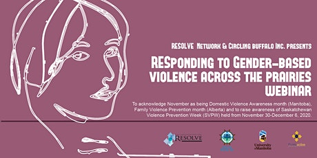 Responding to Gender-Based Violence Across the Prairies Webinar tickets