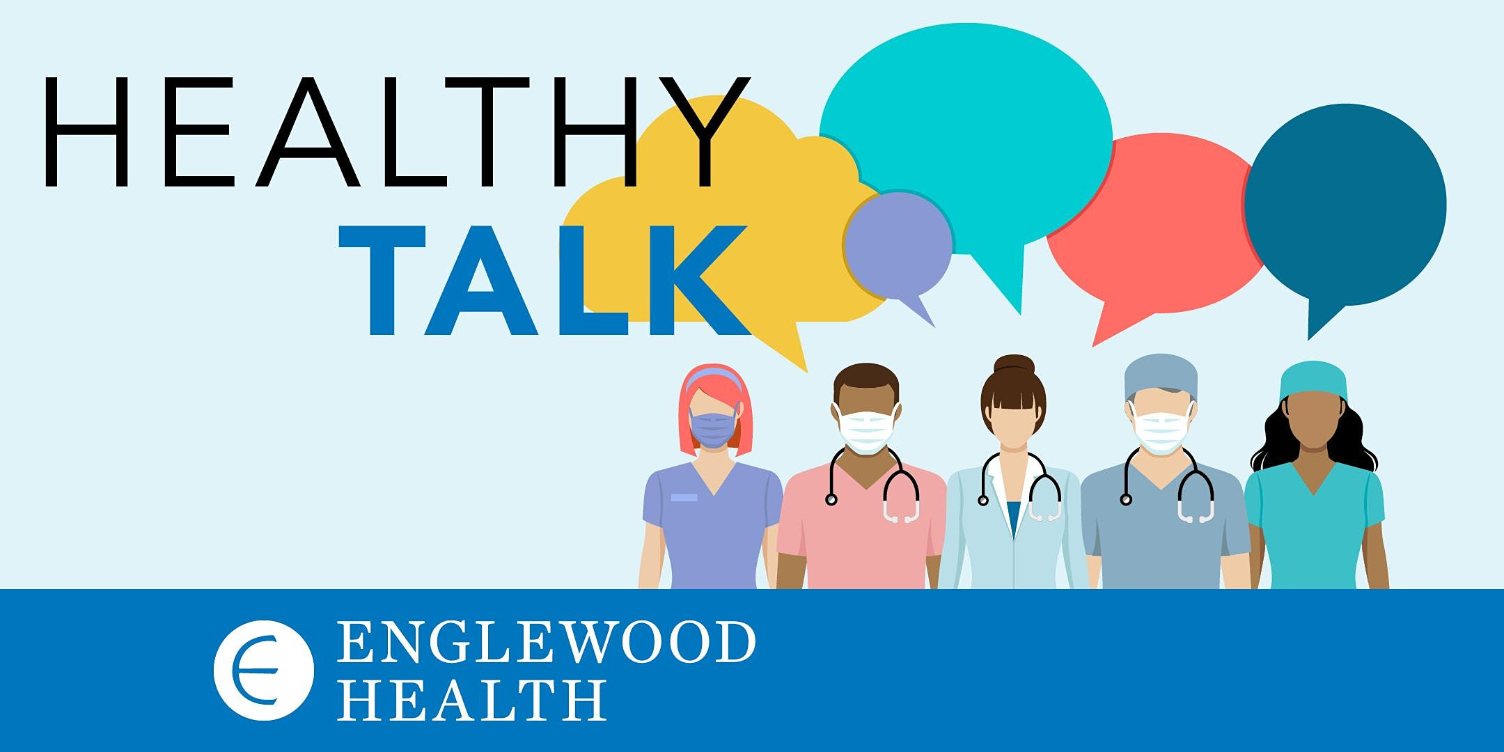 More info: Healthy Talk – COVID-19, the Flu, and Your Family's Health and Safety