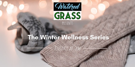 The Winter Wellness Series tickets