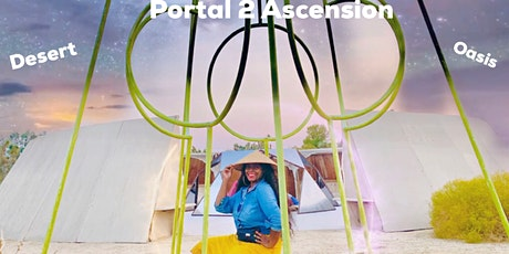 New Moon : Portal 2 Ascension : Embody You , Desert Oasis Day Retreat tickets