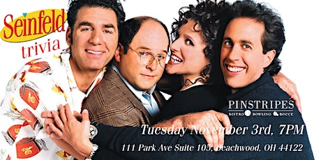 Seinfeld Trivia at Pinstripes Cleveland tickets