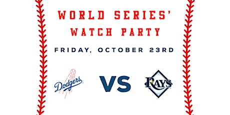World  Series' Watch Party (Game 3 - Los Angeles Dodgers vs Tampa Bay Rays) tickets