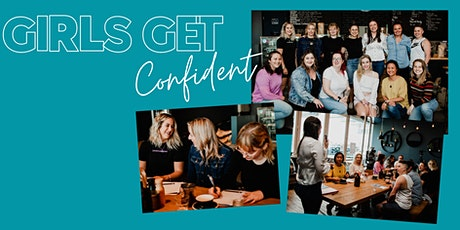 Girls Get Confident - Womens Empowerment tickets