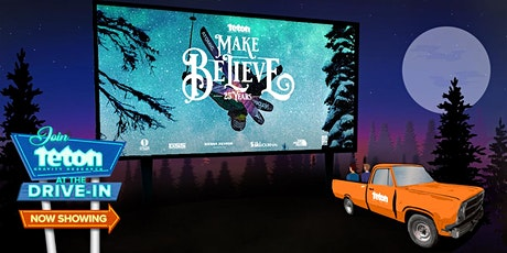 Dairy Drive-In  -  Teton Gravity Research: Make Believe tickets