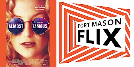 FORT MASON FLIX: Almost Famous tickets