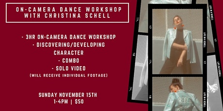 On-Camera Dance Workshop with Christina Schell tickets
