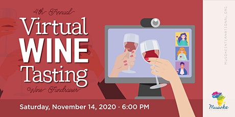 4th annual Musoke International Wine Mixer - VIRTUAL!!! tickets