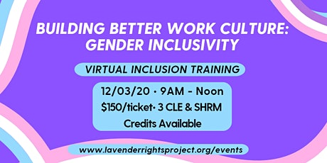 Building Better Work Culture: Gender Inclusivity tickets