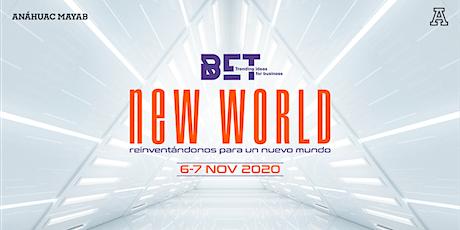 """Congreso de Negocios BET: """"New World: reinventándose para un nuevo mundo"""" boletos"""