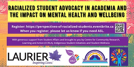 Racialized Student Advocacy in Academia: Impact on Wellbeing, Mental Health tickets