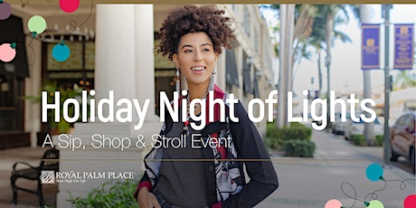 Holiday Night of Lights at Royal Palm Place tickets