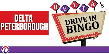 Delta's Drive In Bingo: Delta Peterborough tickets