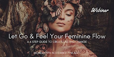 Let Go & Feel Your Feminine Flow Webinar tickets