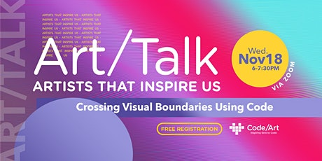Art/Talk: Crossing Visual Boundaries Using Code tickets