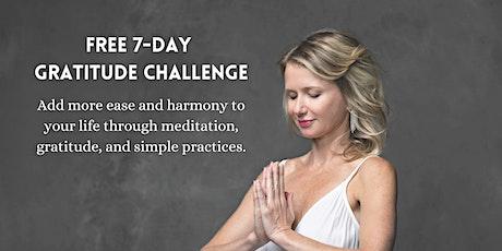 Free 7-Day Gratitude Challenge tickets