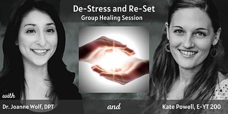 De-Stress and Re-Set  Group Healing Session tickets