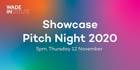 2020  Wade Institute Showcase Pitch Night tickets