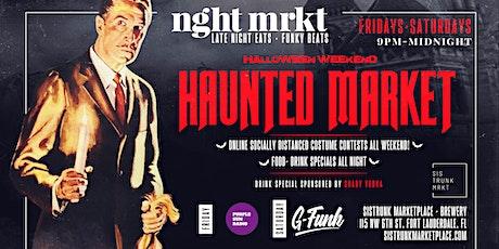 Haunted Market // Nght Mrkt // Sistrunk Market // Halloween Weekend tickets