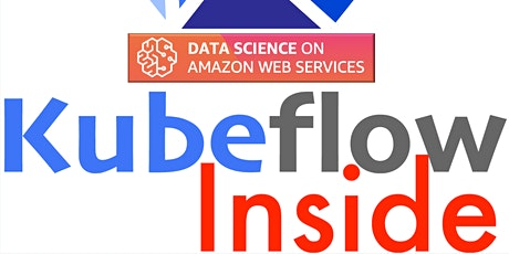 [Full Day Workshop] Kubeflow + BERT + GPU + TensorFlow + Keras + SageMaker tickets