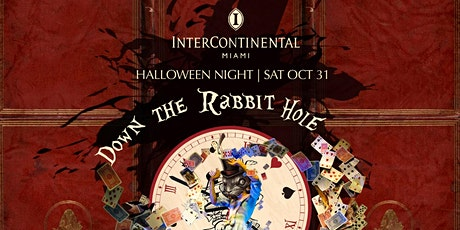 Down the Rabbit Hole Halloween Party at Intercontinental Miami tickets