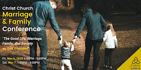 Christ Church Marriage and Family Conference tickets