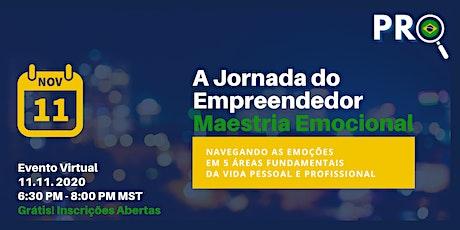 A Jornada do Empreendedor: Maestria Emocional ingressos
