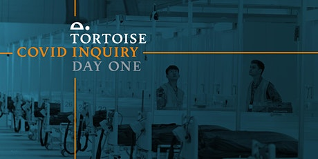 The Tortoise Covid Inquiry: Day One tickets