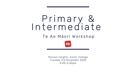 EP Te Ao Māori for Primary and Intermediate Schools tickets