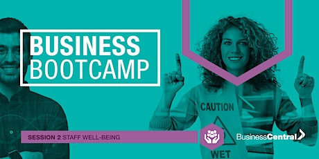 Business Bootcamp - Staff Well-Being (On-Demand) tickets