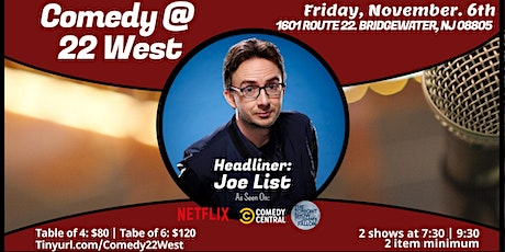 Comedy at 22 West with Joe List tickets