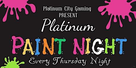 Platinum City Gaming Presents Platinum Paint Night tickets