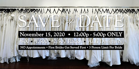 Designer Wedding Dress Rack Sale! $800, $1,500, $2,500 Racks November 15 tickets