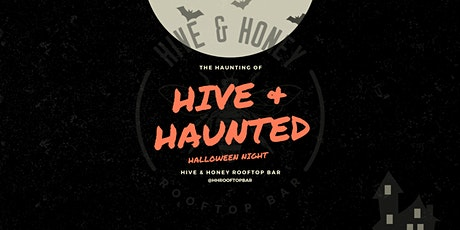 Hive & Haunted tickets
