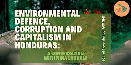Environmental Defense  in Honduras: A Conversation with Nina Lakhani tickets