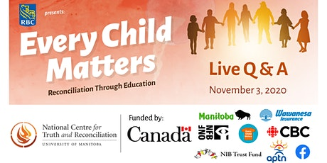 Every Child Matters: Reconciliation through Education Live Q & A tickets