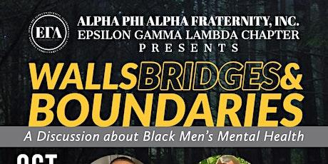 Walls, Bridges & Boundaries: A Discussion on Black Men's Mental Health tickets