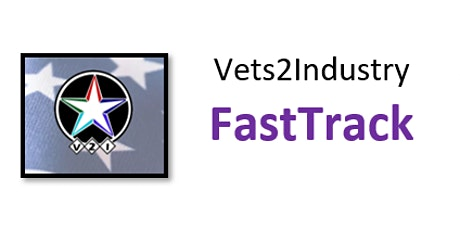 "VETS2INDUSTRY ""FastTrack"" with SCORE tickets"