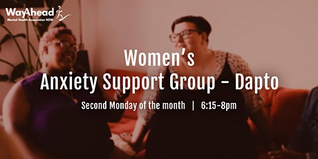 Dapto Women's Anxiety Support Group - WayAhead tickets