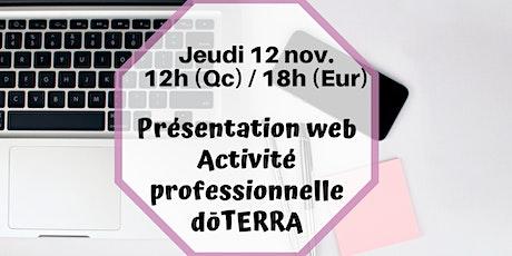 Webinaire - L'Occasion professionnelle DoTERRA- 12 nov 12h (Qc) / 18h (Fr) billets