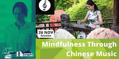 Mindfulness Through Chinese Music