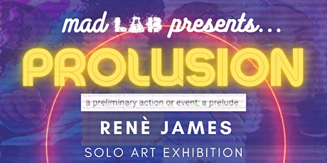 ART EVENT : PROLUSION a preliminary action or event; a prelude tickets