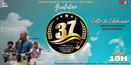 37º Aniversário da Igreja do Nazareno em São Pedro da Aldeia às 19h ingressos