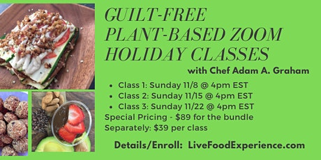 Plant-Based Guilt-Free Holiday Zoom Classes tickets