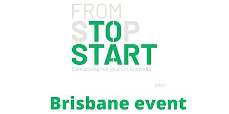 From Stop to Start: Celebrating ten years of Adani in Australia - Brisbane tickets